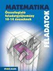 MATEMATIKA FELADATOK - ÖSSZEFOGLALÓ FGY. 10-14 ÉV.