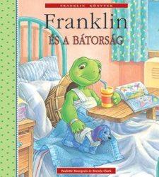 FRANKLIN ÉS A BÁTORSÁG