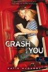 CRASH INTO YOU - SZÍVKARAMBOL - FŰZÖTT