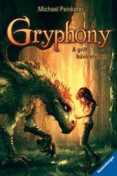 GRYPHONY - A GRIFF BŰVÖLETÉBEN