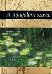 A NYUGALOM SZAVAI - H.E. AJÁNDÉKKÖNYV