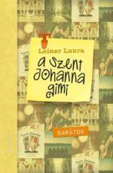 BARÁTOK - A SZENT JOHANNA GIMI 4.