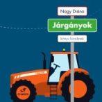 JÁRGÁNYOK - KÖNYV KICSIKNEK