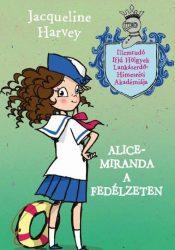 ALICE-MIRANDA A FEDÉLZETEN