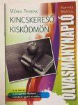 KINCSKERESŐ KISKÖDMÖN - OLVASMÁNYNAPLÓ