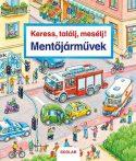 MENTŐJÁRMŰVEK - KERESS, TALÁLJ, MESÉLJ!