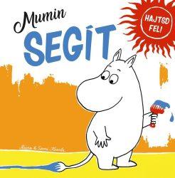 MUMIN SEGÍT - HAJTSD FEL!