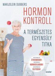 HORMONKONTROLL - A TERMÉSZETES EGYENSÚLY TITKA