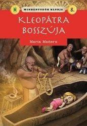 KLEOPÁTRA BOSSZÚJA - MINDENTUDÓK KLUBJA 8.