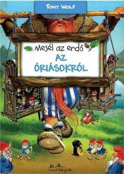 MESÉL AZ ERDŐ - AZ ÓRIÁSOKRÓL