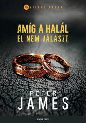 AMÍG A HALÁL EL NEM VÁLASZT