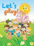 LETS PLAY! (POEMS, RIDDLES, SONGS AND GAMES)