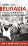 EURÁBIA - AMIKOR AZ ISZLÁM TÖRVÉNYE LEGYŐZI AZ EURÓPAI JOGRENDET