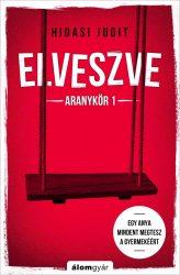 ELVESZVE - ARANYKÖR 1