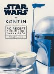 STAR WARS – KANTIN - 40 RECEPT A MESSZI-MESSZI GALAXISBÓL
