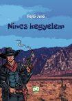 NINCS KEGYELEM