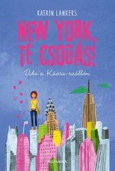 NEW YORK, TE CSODÁS!