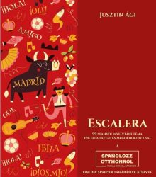 ESCALERA - 99 SPANYOL NYELVTANI TÉMA 396 FELADATTAL ÉS MEGOLDÓKULCCSAL