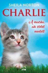 CHARLIE - A MACSKA, AKI ÉLETET MENTETT