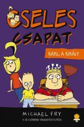 KARL, A KIRÁLY - CSELES CSAPAT 3.