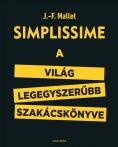 SIMPLISSIME - A VILÁG LEGEGYSZERŰBB SZAKÁCSKÖNYVE