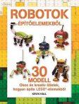 ROBOTOK ÉPÍTŐELEMEKBŐL - LEGO