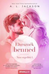 ELVESZNÉK BENNED - NEM ENGEDLEK 1.
