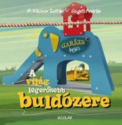 A VILÁG LEGERŐSEBB BULDÓZERE - GARÁZS BAGÁZS 5. - 2.KIADÁS