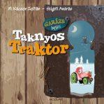 TAKNYOS TRAKTOR - GARÁZS BAGÁZS 2. - 2.KIADÁS