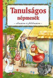 TANULSÁGOS NÉPMESÉK - 2.ÁTDOLGOZOTT KIADÁS