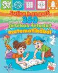 SULIRA HANGOLÓ - 350 JÁTÉKOS FELADAT MATEMATIKÁBÓL - ÚJ KIADÁS
