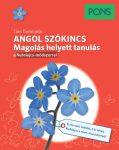 ANGOL SZÓKINCS - MAGOLÁS HELYETT TANULÁS (PONS)