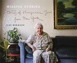 MISSING STORIES - STORIES OF HUNGARIAN JEWS FROM NEW YORK