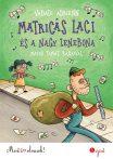 MATRICÁS LACI ÉS A NAGY ZENEBONA - MOST ÉN OLVASOK! 3.SZINT