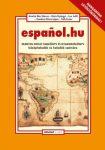 ESPANOL.HU - SPANYOL NYELVI TANKÖNYV ÉS GYAKORLÓKÖNYV KÖZÉPHALADÓK ÉS HALADÓK