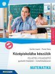 KÖZÉPISKOLÁBA KÉSZÜLÖK - FELVÉTELI FELKÉSZÍTŐ 7-8.OSZTÁLY - MATEMATIKA -