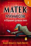 A CLAYMORE-GYÉMÁNT ESETE - MATEKNYOMOZÓK 1.