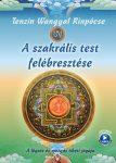 A SZAKRÁLIS TEST FELÉBRESZTÉSE - ÁTDOLG. KIADÁS (2020) - LETÖLTHETŐ VIDEÓVAL