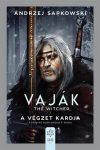 VAJÁK - THE WITCHER 2. - A VÉGZET KARDJA