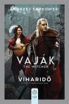 VAJÁK - THE WITCHER - VIHARIDŐ