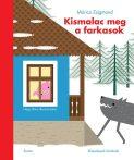 KISMALAC MEG A FARKASOK - KLASSZIKUSOK KICSIKNEK