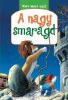 A NAGY SMARAGD - TONY WOLF MESÉL 2.