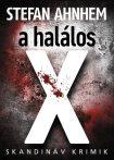 A HALÁLOS X - SKANDINÁV KRIMIK -