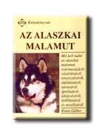 AZ ALASZKAI MALAMUT - KUTYAKÖNYVTÁR -