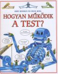 HOGYAN MŰKÖDIK A TEST?