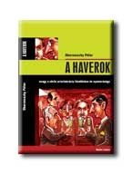 A HAVEROK - (AKCIÓS)