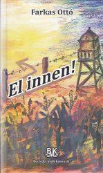 EL INNEN!- Kortörténet egy zártabb világról
