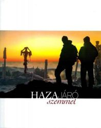 HAZAJÁRÓ SZEMMEL /képes album/